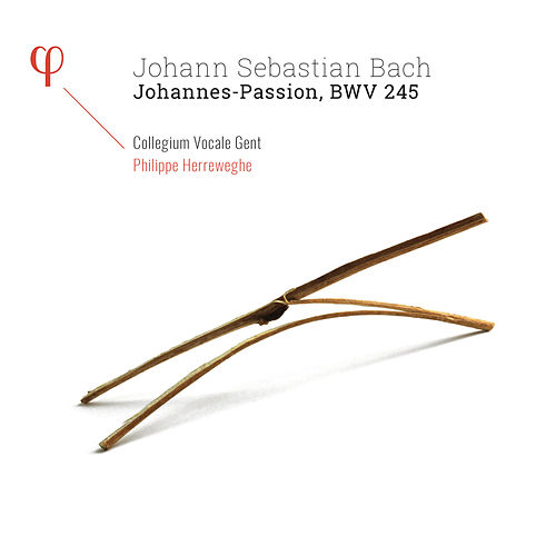 Bach: Johannes-Passion, BWV 245 by Collegium Vocale Gent