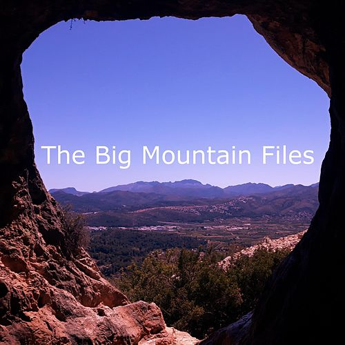 The Big Mountain Files de Big Mountain