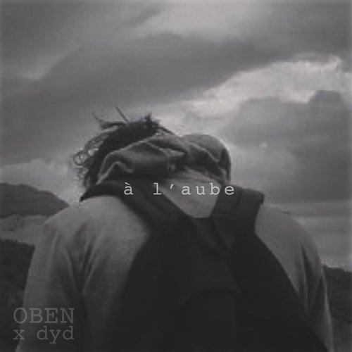 À l'aube by Oben