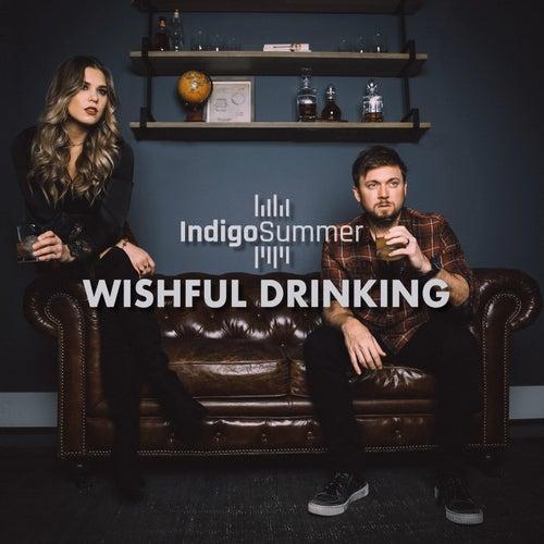 Wishful Drinking de Indigo Summer