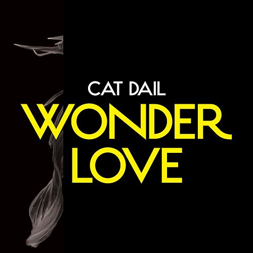 Wonder Love by Cat Dail