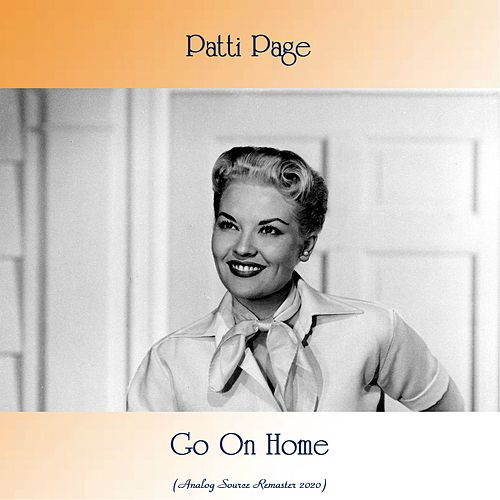 Go On Home (Analog Source Remaster 2020) de Patti Page