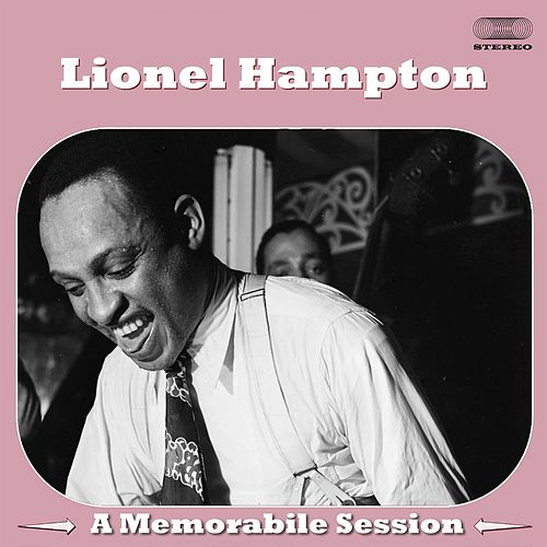 A Memorable Session de Lionel Hampton