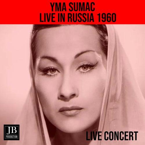 Yma Sumac LIve In Russia 1960 von Yma Sumac