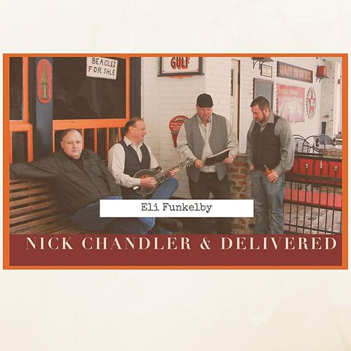 Eli Funkelby by Nick Chandler and Delivered