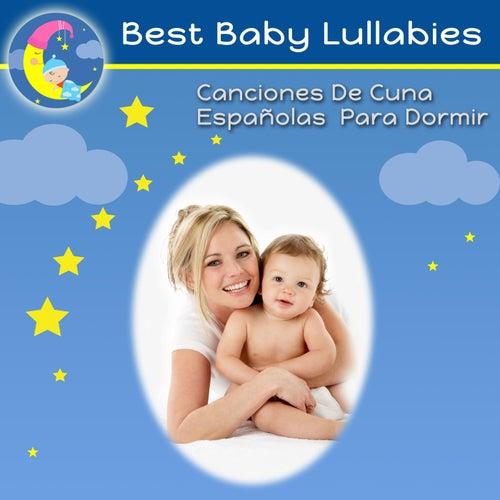 Canciones De Cuna Españolas Para Dormir de Best Baby Lullabies
