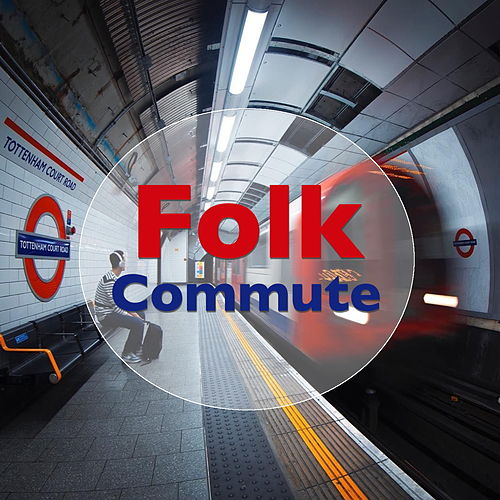 Folk Commute by Various Artists