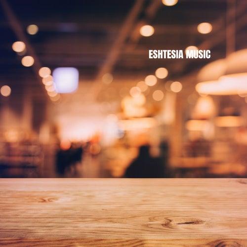 Eshtesia Music by Massage Therapy Music