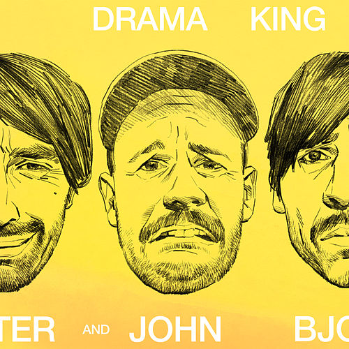 Drama King von Peter Bjorn and John