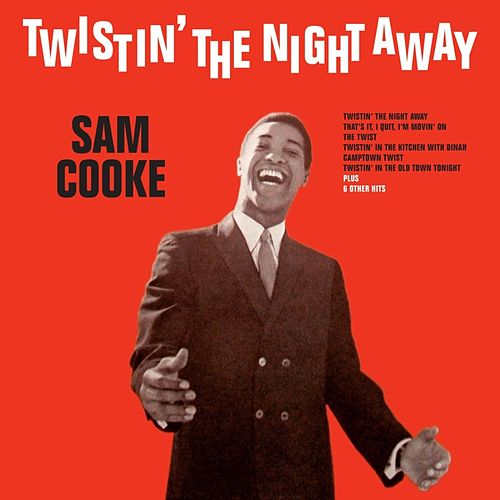 Twistin' The Night Away von Sam Cooke