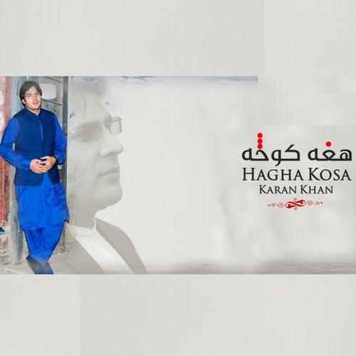 Hagha Kosa by Karan Khan