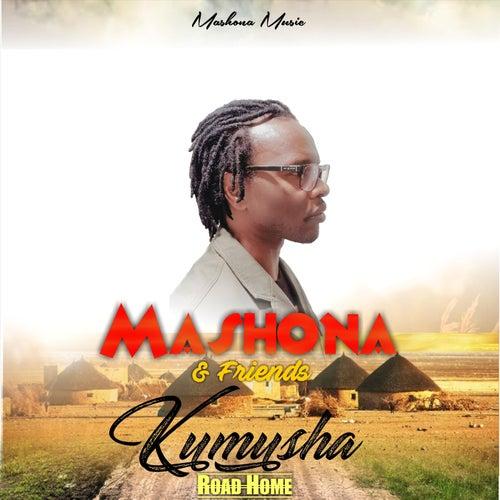 Kumusha: Road Home von Mashona