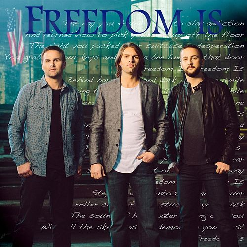 Freedom Is de The Hinckley Brothers