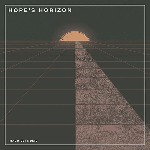 Hope's Horizon de Imago Dei Music