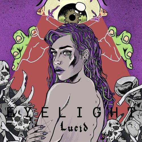Lucid by Eyelight