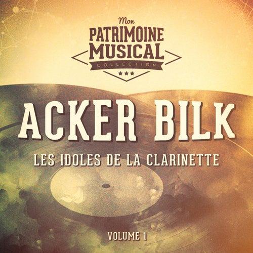 Les idoles de la clarinette: Acker Bilk, Vol. 1 by Acker Bilk