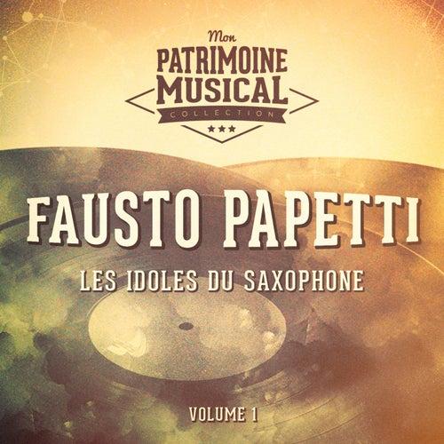 Les idoles du saxophone: Fausto Papetti, Vol. 1 von Fausto Papetti