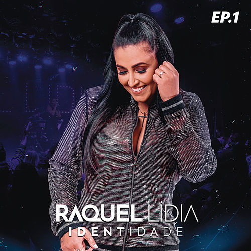 Identidade EP 01 (Ao Vivo) von Raquel Lídia