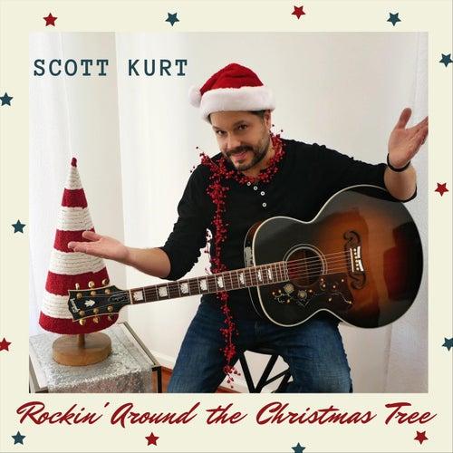 Rockin' Around the Christmas Tree by Scott Kurt