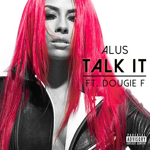 Talk It by Alus