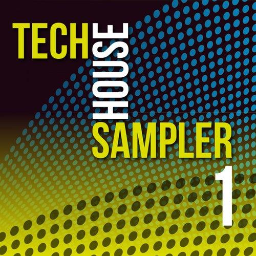 Tech House Sampler, Vol. 1 by Various Artists
