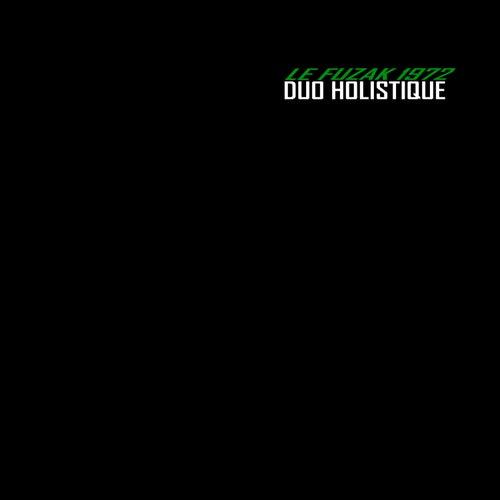 Le fuzak 1972 by Duo Holistique