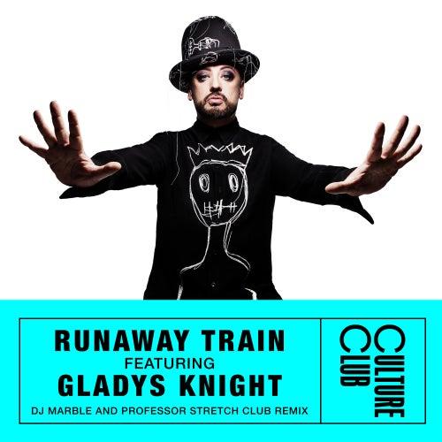 Runaway Train (feat. Gladys Knight) (DJ Marble & Professor Stretch Club Remix) de Boy George