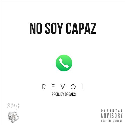 No Soy Capaz von Revol