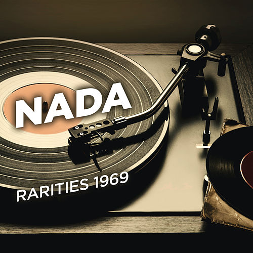 Rarities 1969 by Nada