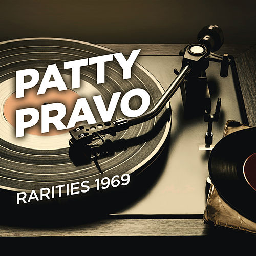 Rarities 1969 de Patty Pravo