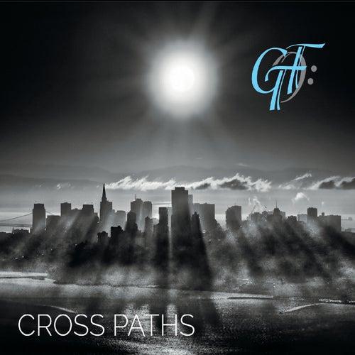 Cross Paths by Gtf