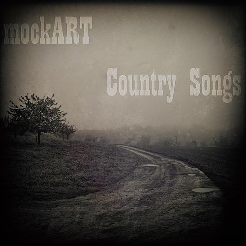 Country Songs by Mockart
