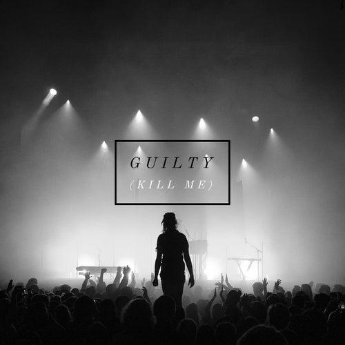 Guilty (Kill Me) von Lydmor