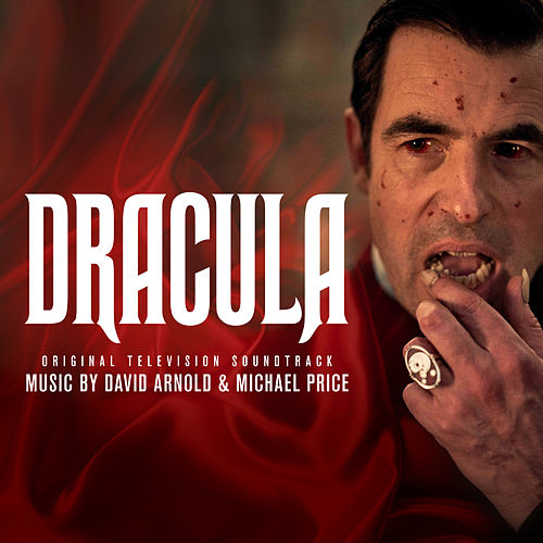 Dracula (Original Television Soundtrack) von David Arnold