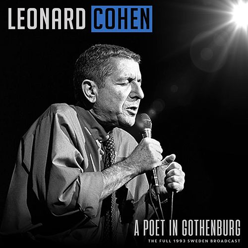 A Poet In Gothenburg by Leonard Cohen