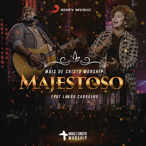 Majestoso És by Mais de Cristo Worship