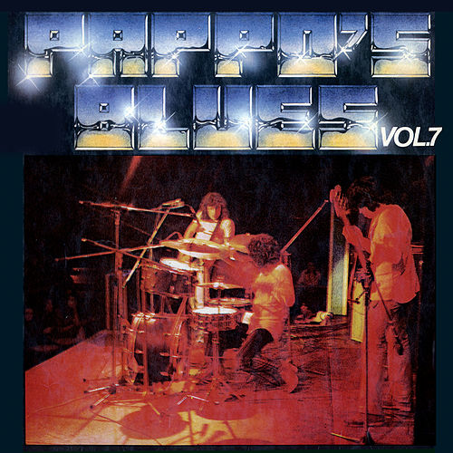 Pappo's Blues, Vol. 7 de Pappo