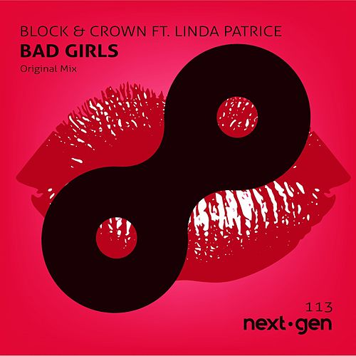 Bad Girls Ft. Linda Patrice by Block and Crown
