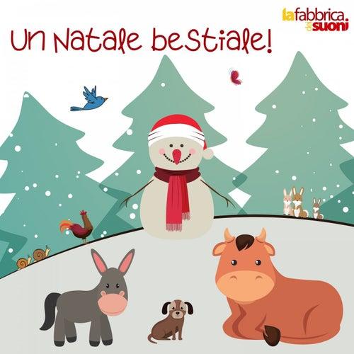 Un Natale bestiale! by La Fabbrica dei Suoni