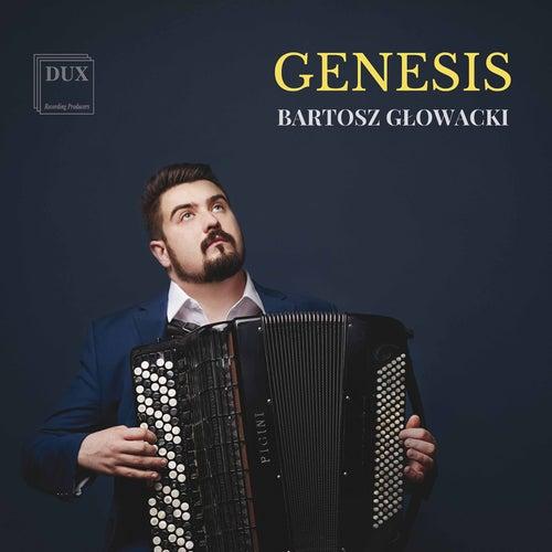 Genesis by Bartosz Glowacki