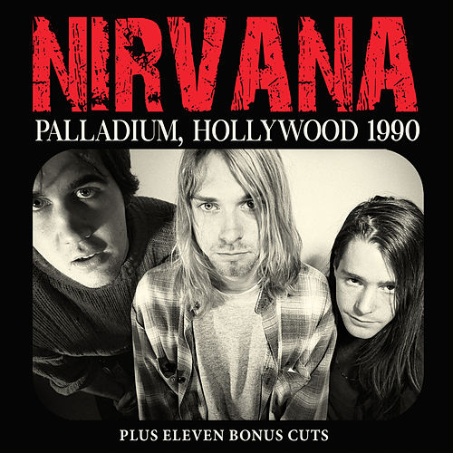 Palladium, Hollywood 1990 von Nirvana