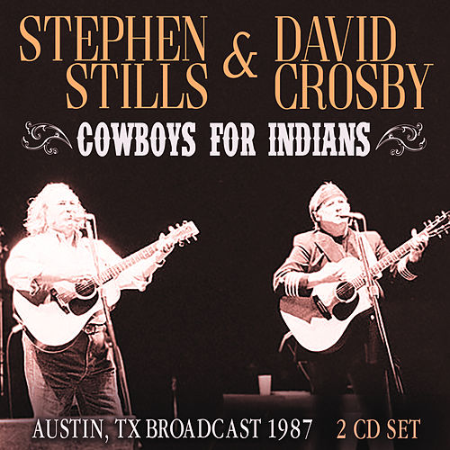 Cowboys For Indians de Stephen Stills