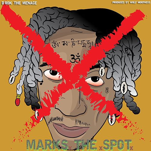 X Marks the Spot von D'rok the Menace