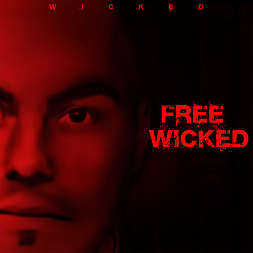 Free Wicked by Wicked