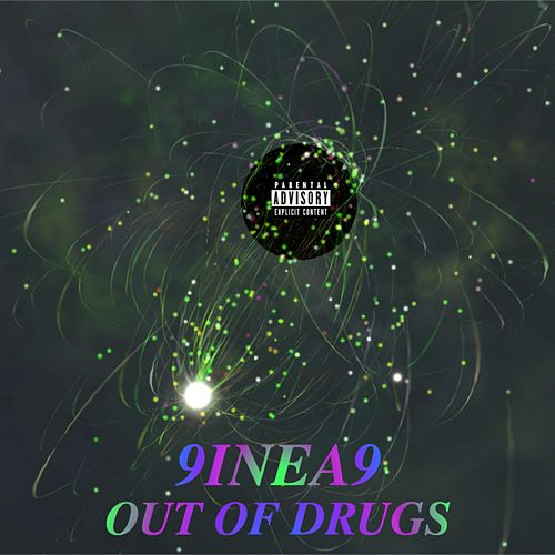 Out of Drugs by 9inea9