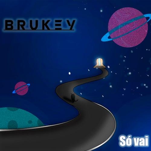Só Vai von Brukey