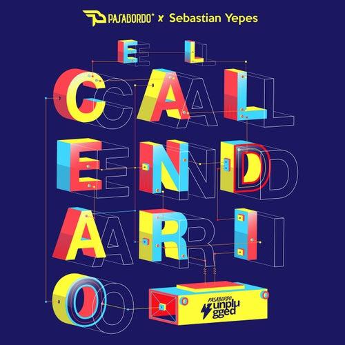 El Calendario (Unplugged) de Pasabordo