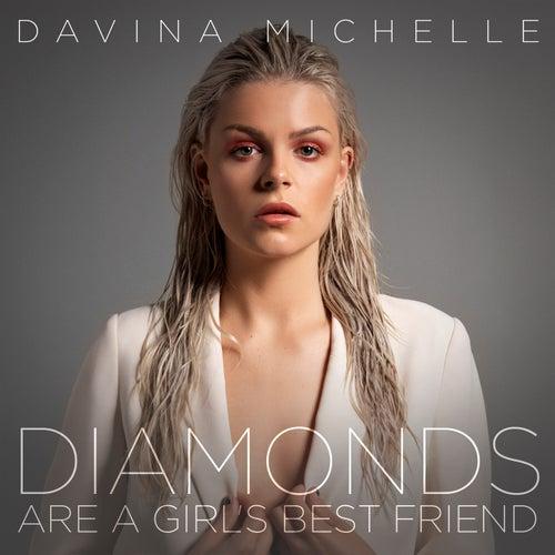 Diamonds Are A Girl's Best Friend van Davina Michelle
