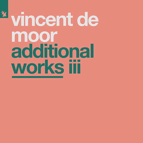 Additional Works III von Vincent de Moor