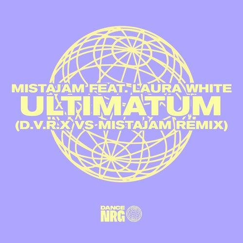 Ultimatum (D.V.R.X vs MistaJam Remix) de Mista Jam